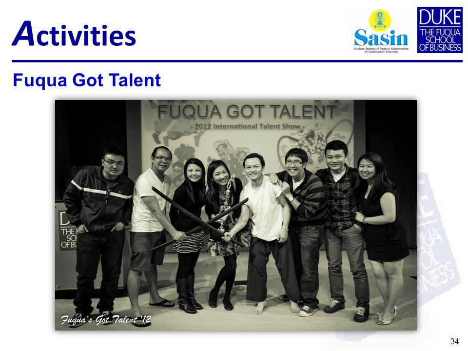 A ctivities 34 Fuqua Got Talent