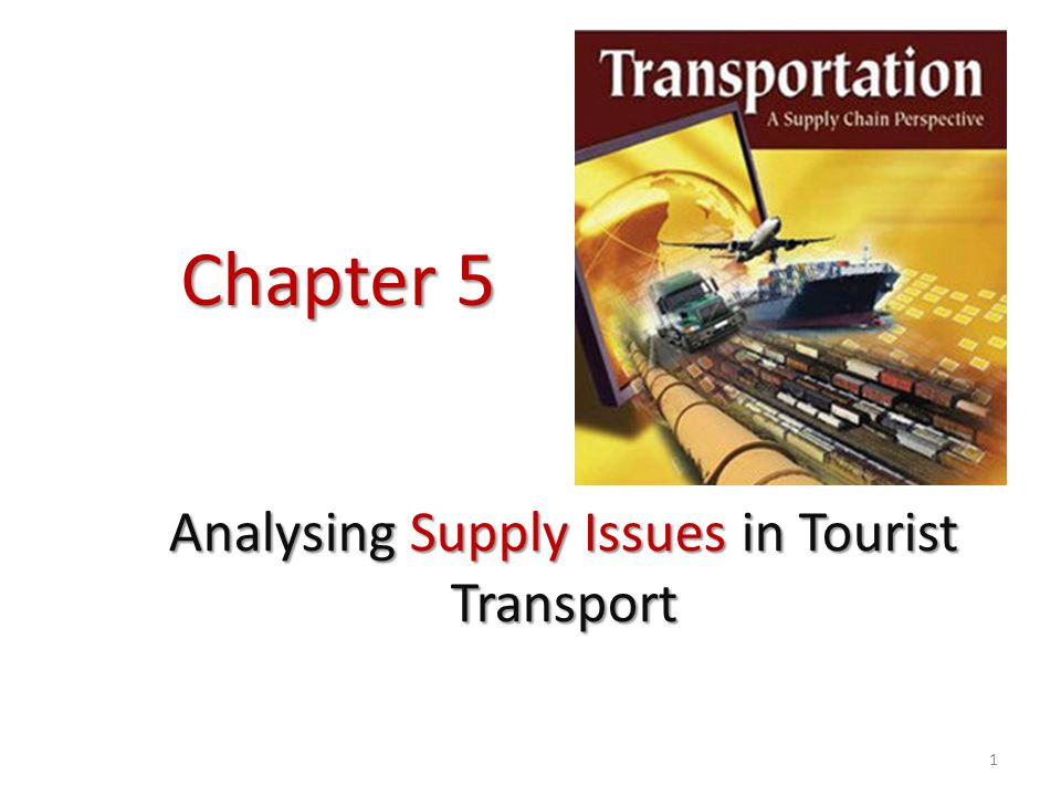 Chapter 5 Analysing Supply Issues in Tourist Transport 1