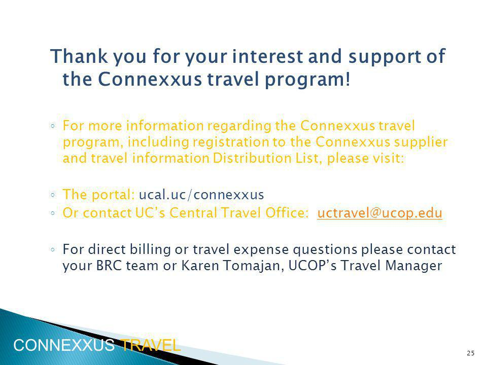 Thank you for your interest and support of the Connexxus travel program.