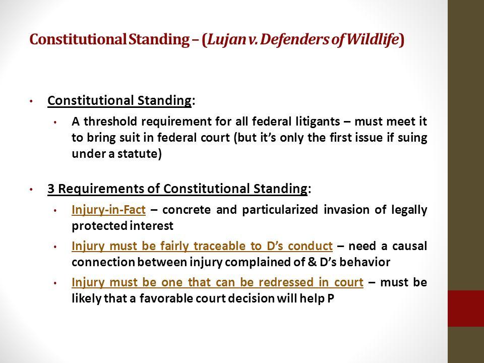 Constitutional Standing – (Lujan v.