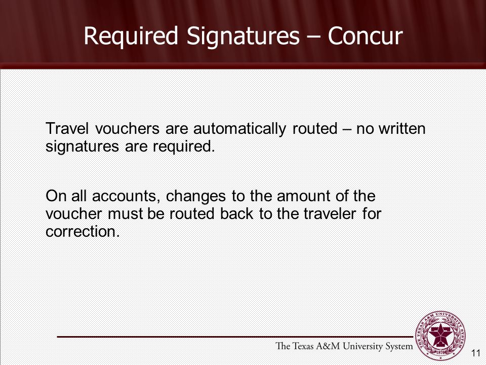 Travel vouchers are automatically routed – no written signatures are required.
