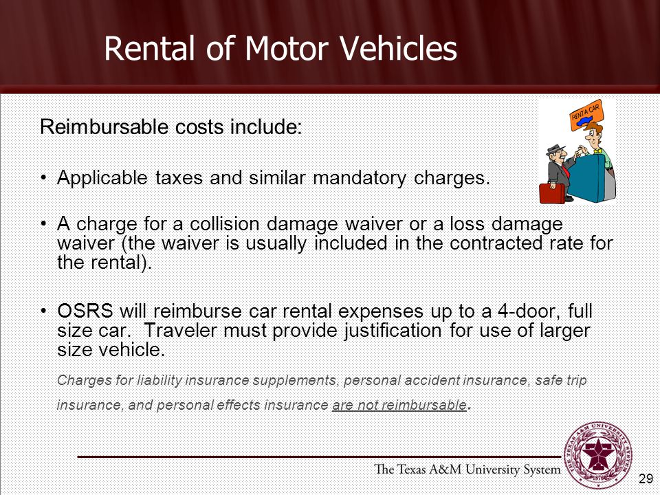 Rental of Motor Vehicles Reimbursable costs include: Applicable taxes and similar mandatory charges.