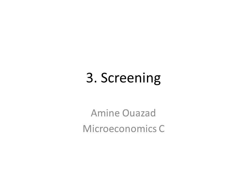 3. Screening Amine Ouazad Microeconomics C