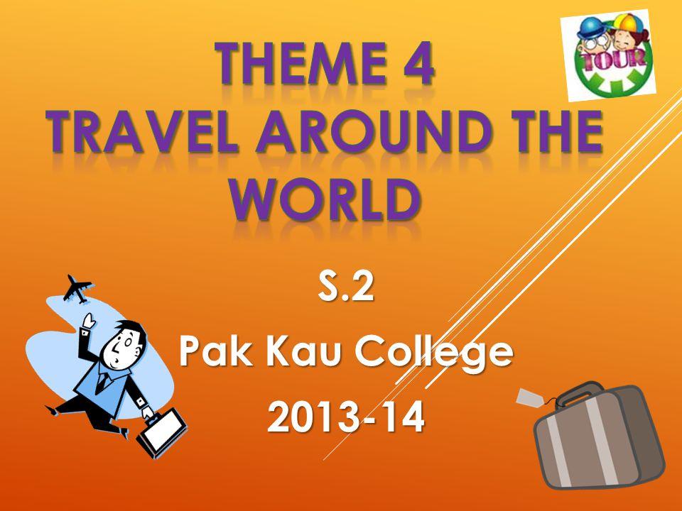 S.2 Pak Kau College 2013-14
