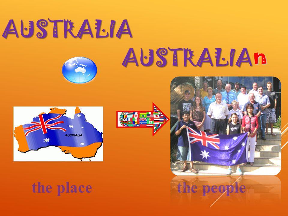 AUSTRALIA AUSTRALIA n the placethe people