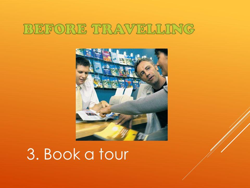 3. Book a tour