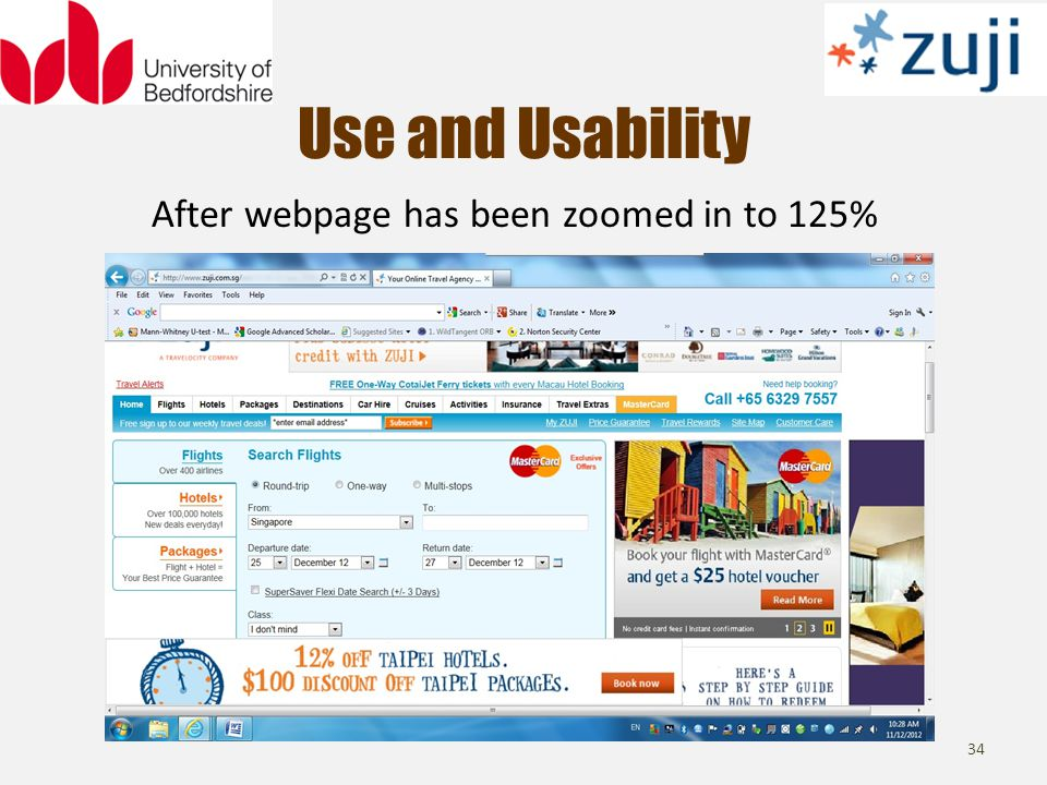 Use and Usability 34 After webpage has been zoomed in to 125%