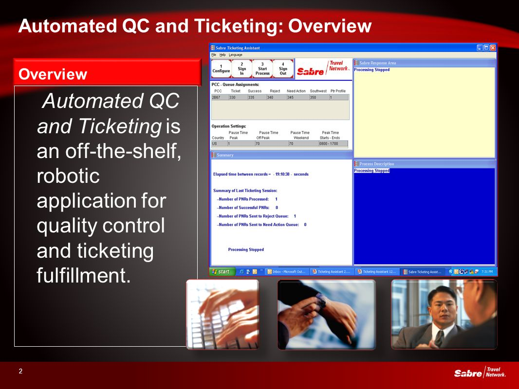 2 Overview Automated QC and Ticketing is an off-the-shelf, robotic application for quality control and ticketing fulfillment. Automated QC and Ticketi