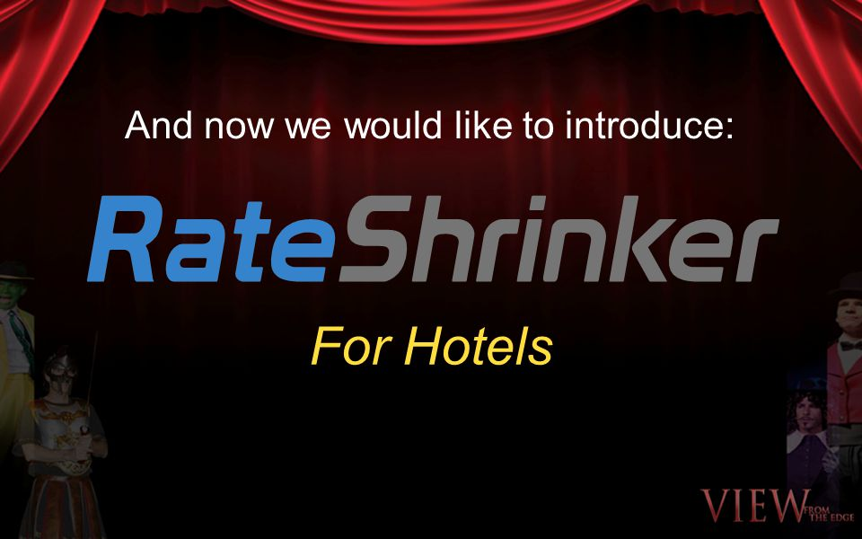 And now we would like to introduce: For Hotels