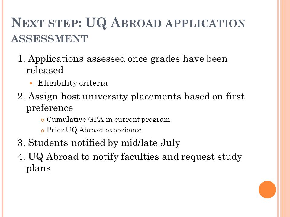 N EXT STEP : UQ A BROAD APPLICATION ASSESSMENT 1.