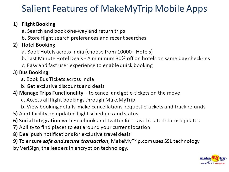 Salient Features of MakeMyTrip Mobile Apps 1)Flight Booking a.