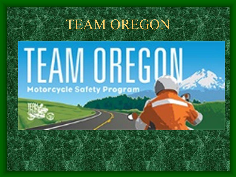 TEAM OREGON MOTORCYCLE SAFETY