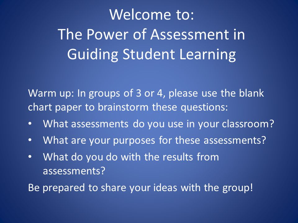 Learning Objectives Content Objective: Teachers will explore a variety of types and purposes of assessment strategies.