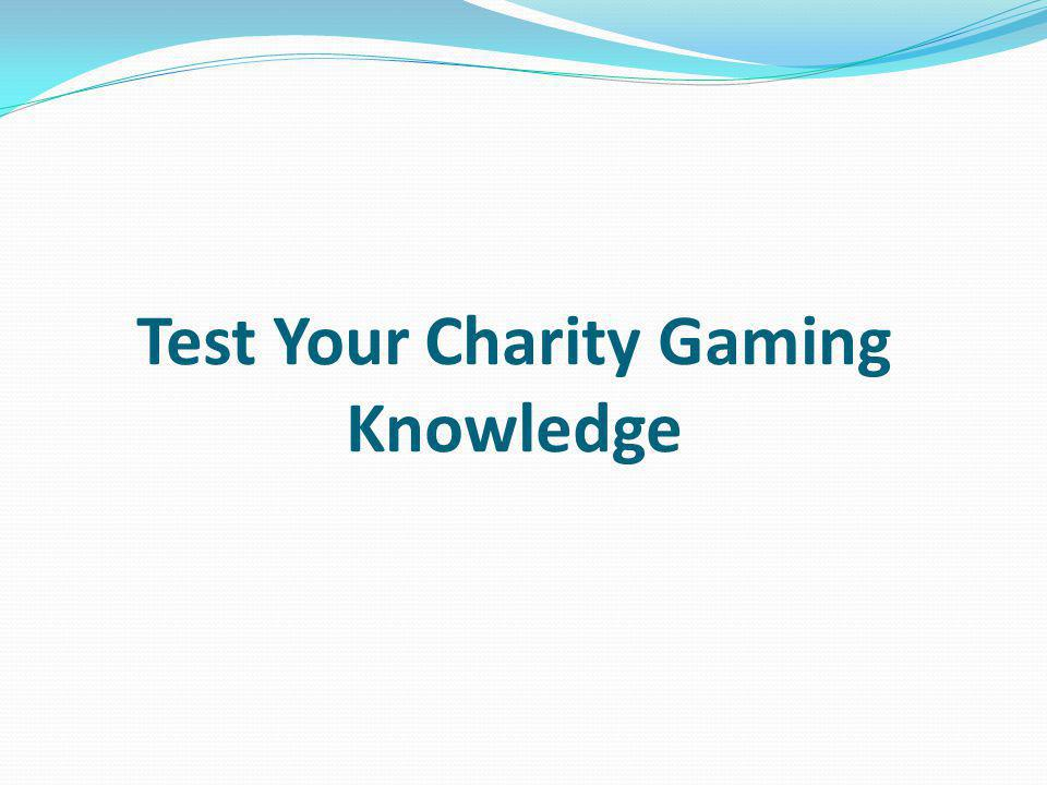 Test Your Charity Gaming Knowledge