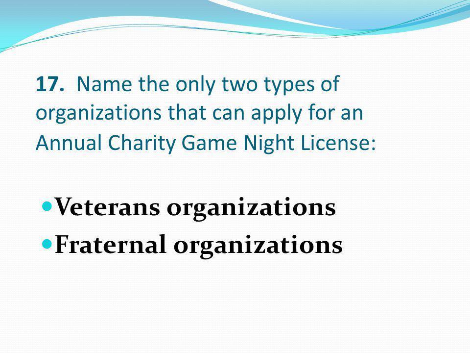 Veterans organizations Fraternal organizations