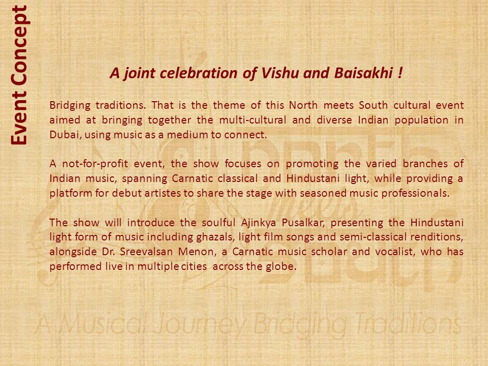 A joint celebration of Vishu and Baisakhi ! Bridging traditions. That is the theme of this North meets South cultural event aimed at bringing together