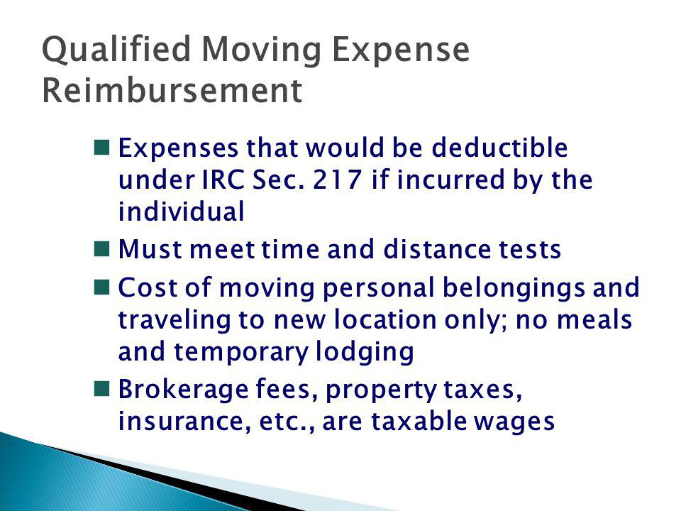 Qualified Moving Expense Reimbursement nExpenses that would be deductible under IRC Sec.