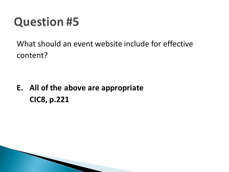 What should an event website include for effective content? E.All of the above are appropriate CIC8, p.221