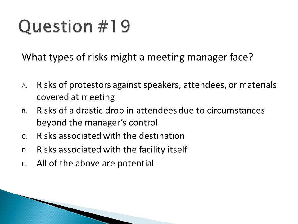 What types of risks might a meeting manager face. A.