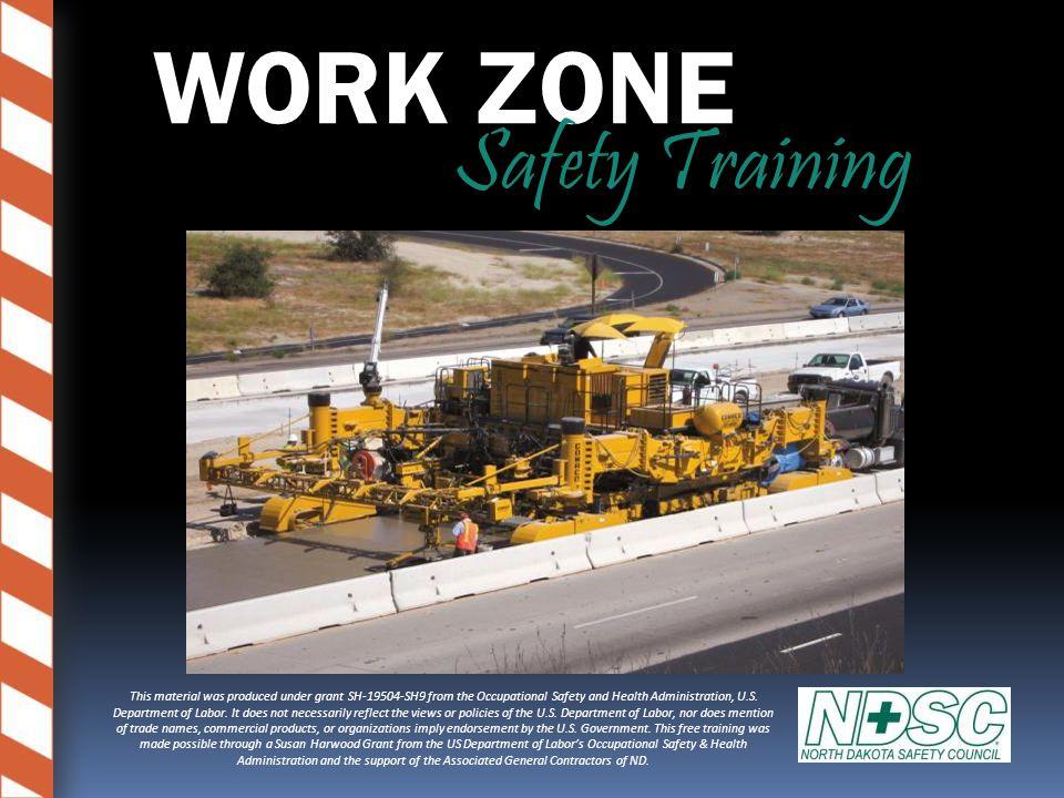 How do we make work zones safer.Good Communication.