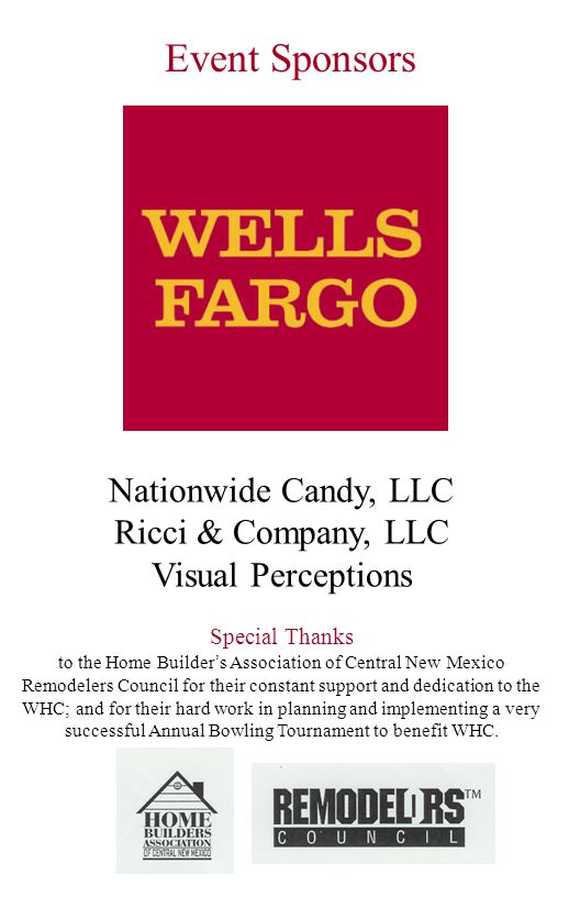 Nationwide Candy, LLC Ricci & Company, LLC Visual Perceptions Special Thanks to the Home Builder s Association of Central New Mexico Remodelers Counci