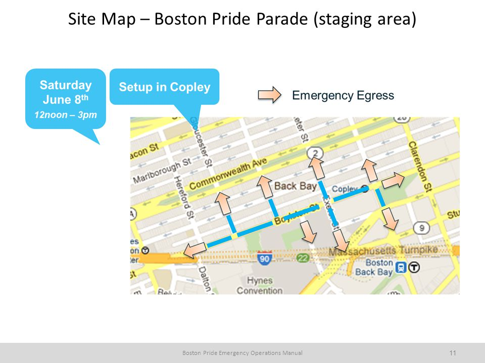 Boston Pride Emergency Operations Manual11Boston Pride Emergency Operations Manual 11 Site Map – Boston Pride Parade (staging area)