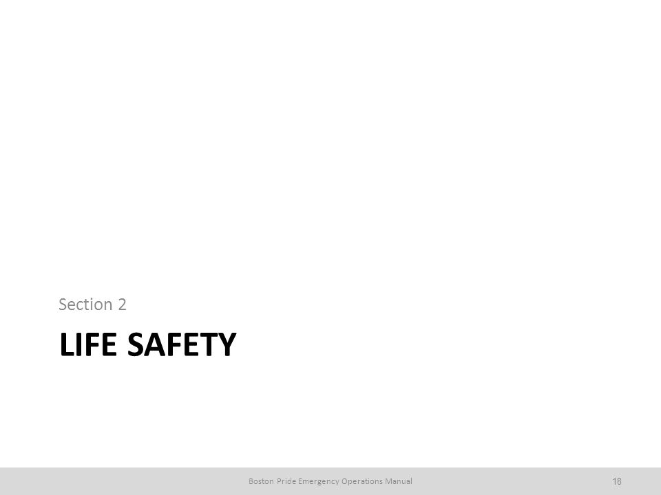 LIFE SAFETY Section 2 Boston Pride Emergency Operations Manual18