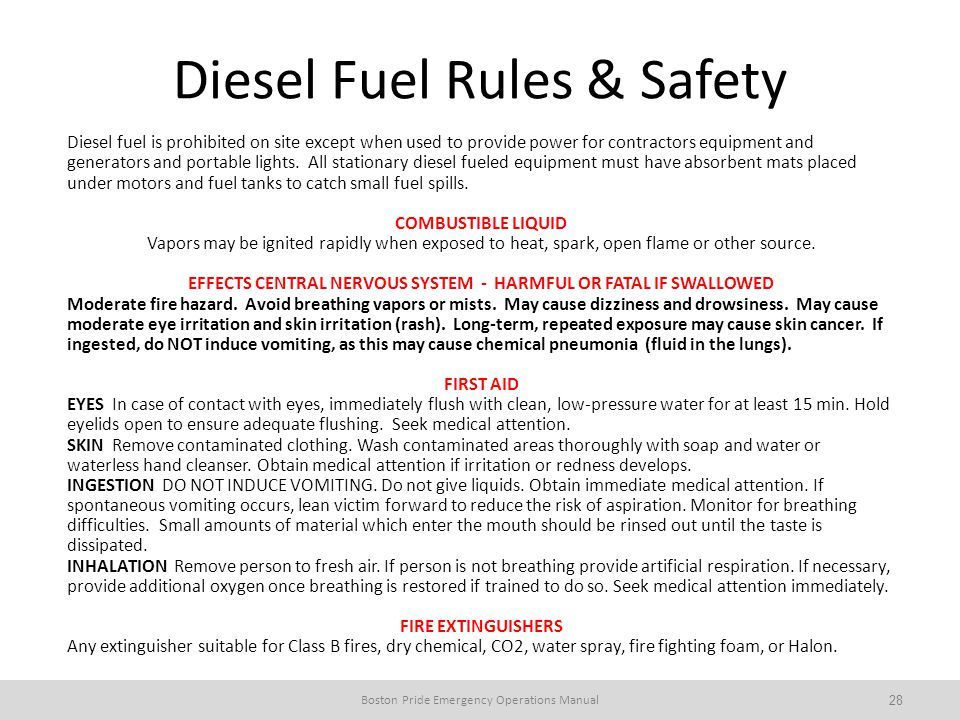 Diesel Fuel Rules & Safety Diesel fuel is prohibited on site except when used to provide power for contractors equipment and generators and portable lights.