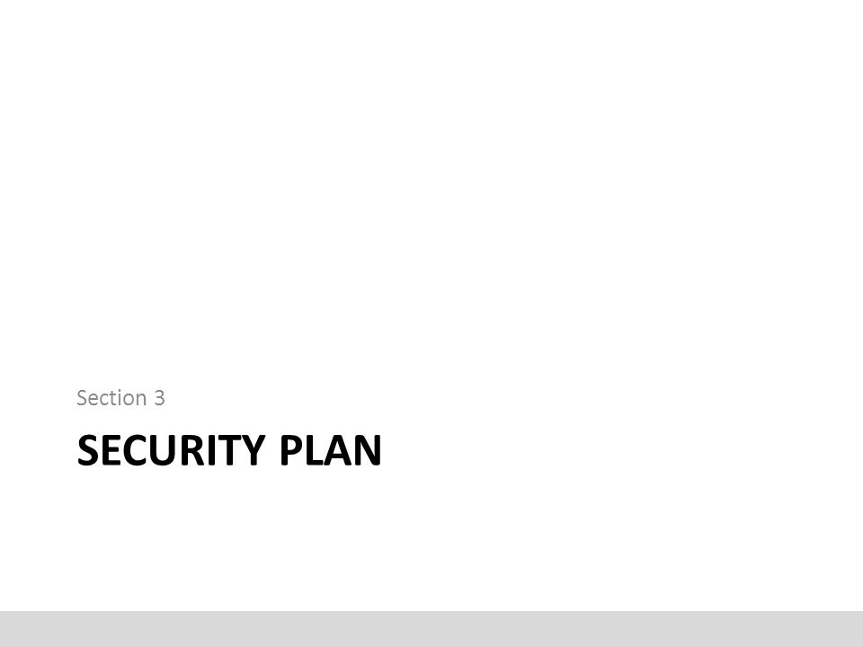 SECURITY PLAN Section 3