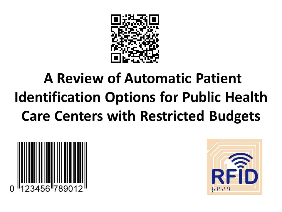 A Review of Automatic Patient Identification Options for Public Health Care Centers with Restricted Budgets
