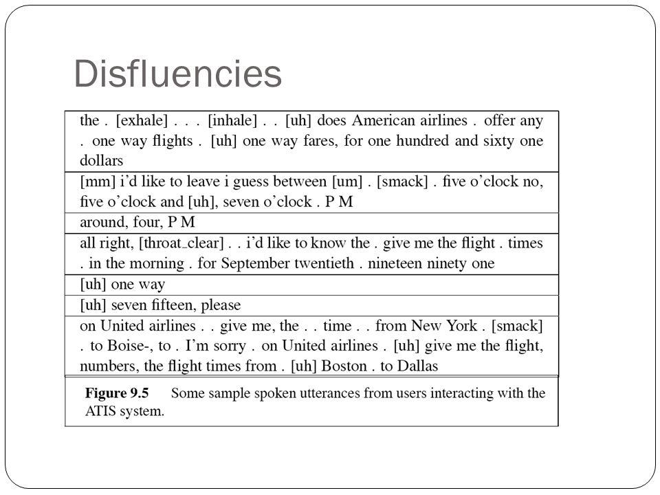 5. Disfluencies 1/5/07