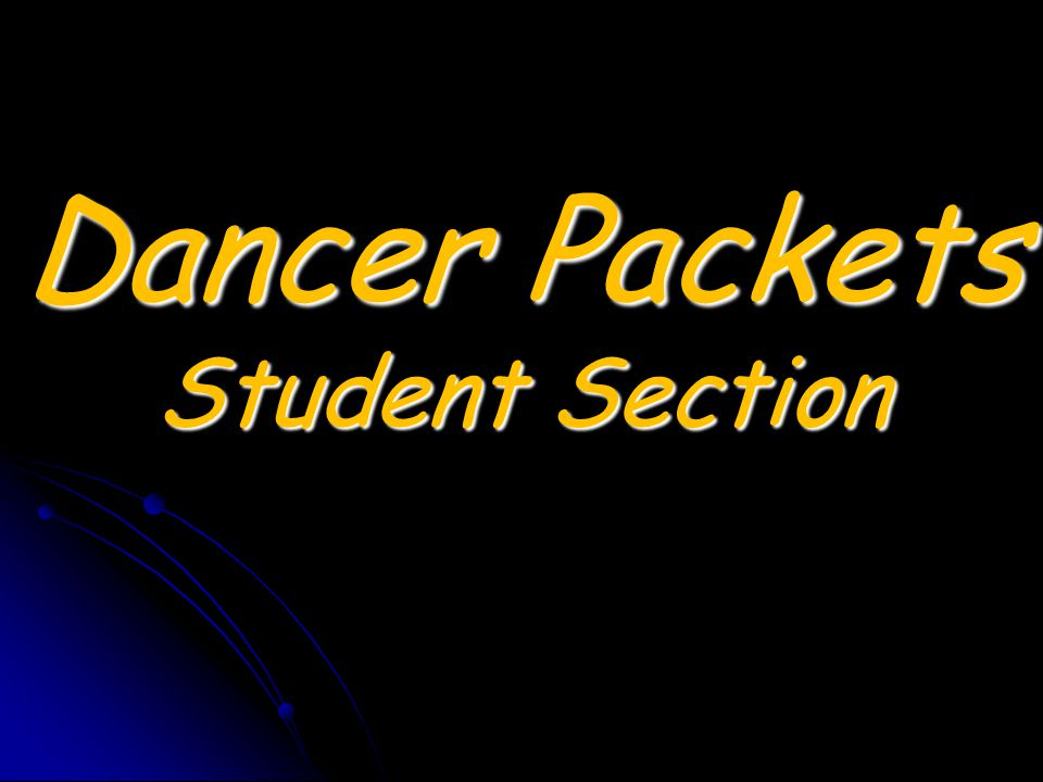 Dancer Packets Student Section