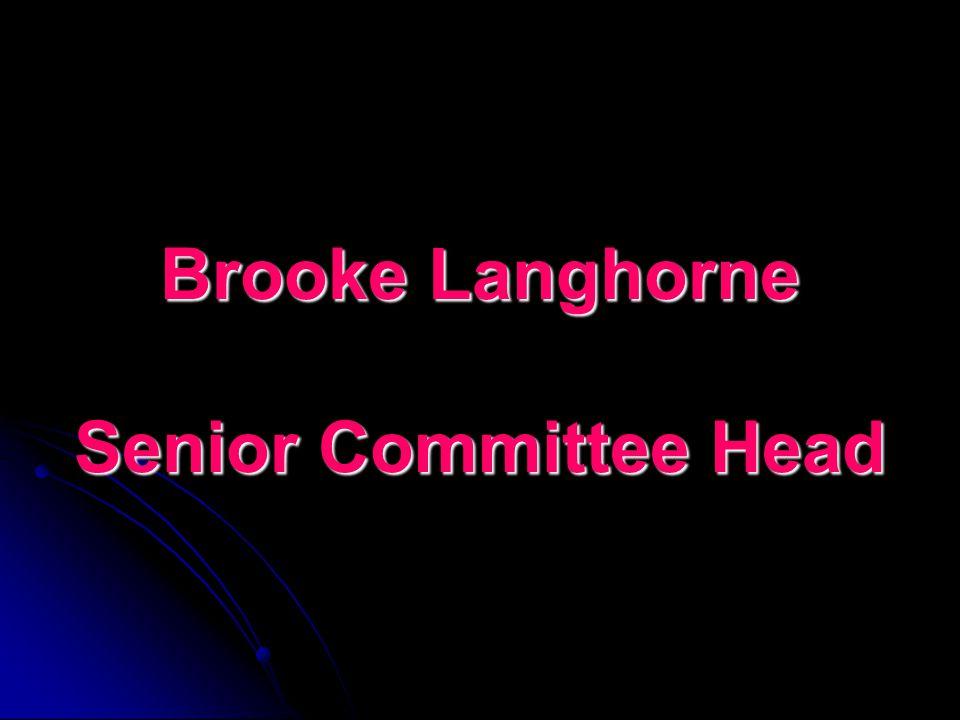 Brooke Langhorne Senior Committee Head