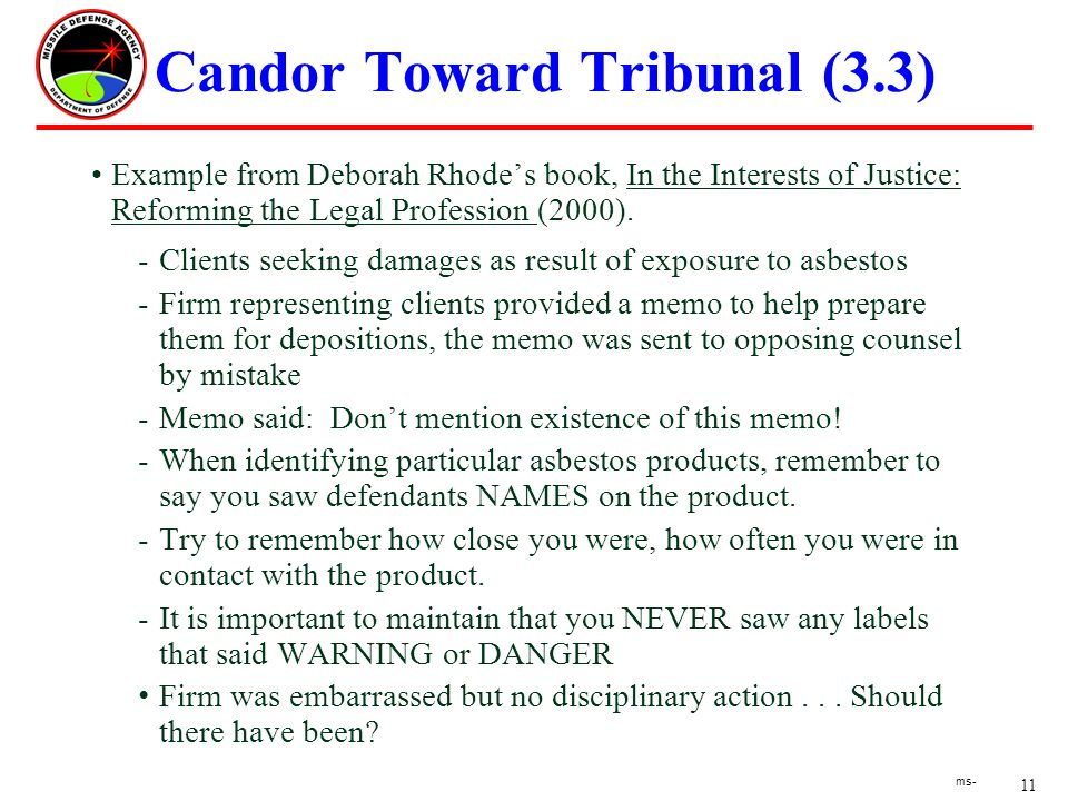 11 ms- Candor Toward Tribunal (3.3) Example from Deborah Rhodes book, In the Interests of Justice: Reforming the Legal Profession (2000).