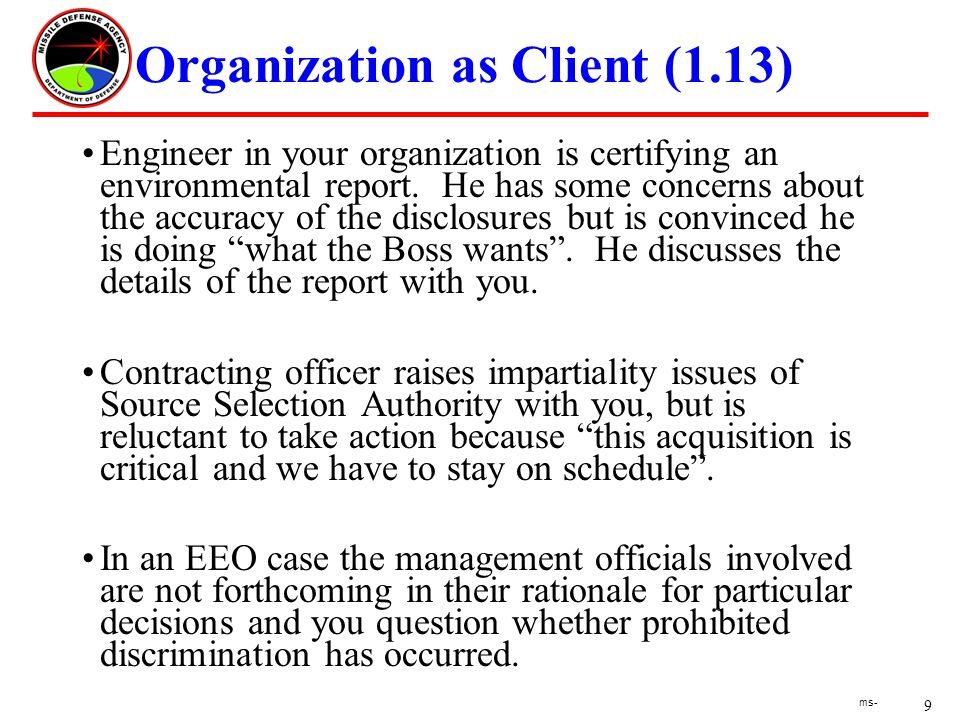 9 ms- Organization as Client (1.13) Engineer in your organization is certifying an environmental report.