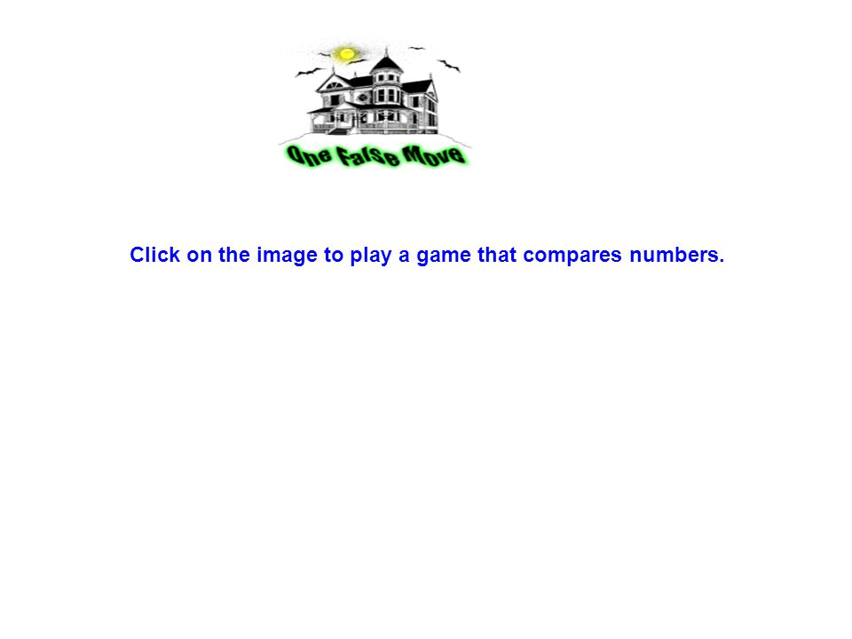 Click on the image to play a game that compares numbers.