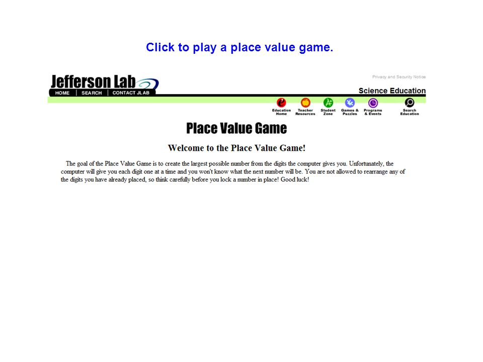 Click to play a place value game.