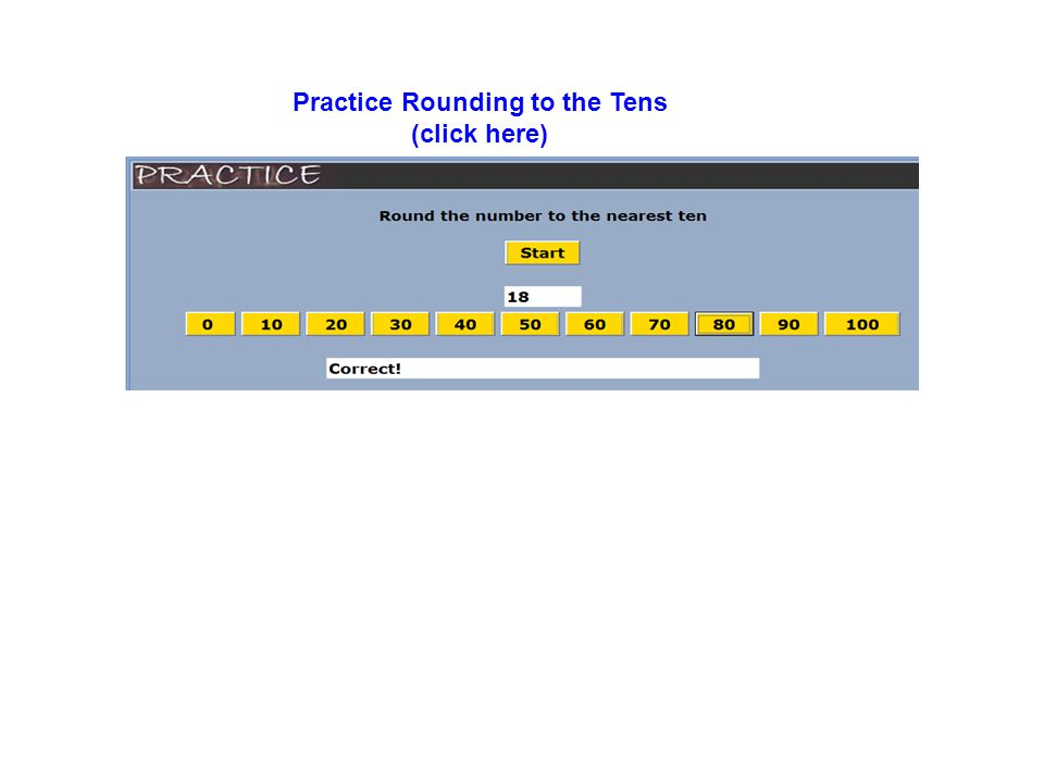 Practice Rounding to the Tens (click here)