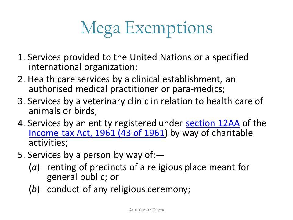 Mega Exemptions- contd…..6.