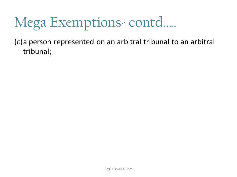 Mega Exemptions- contd…..7.