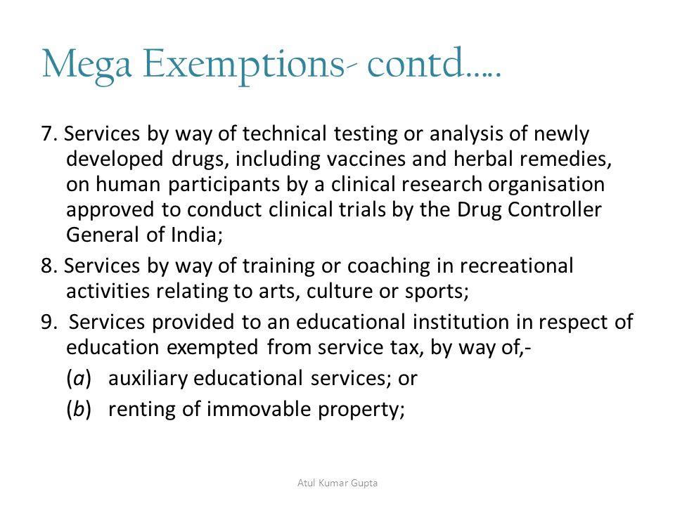 Mega Exemptions- contd…..10.