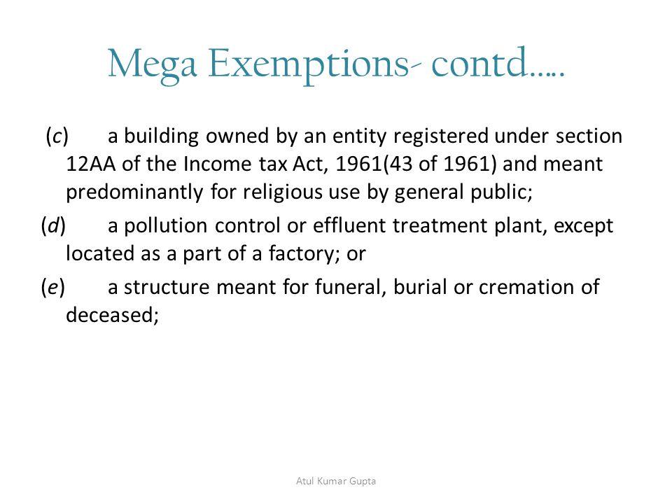 Mega Exemptions- contd…..14.