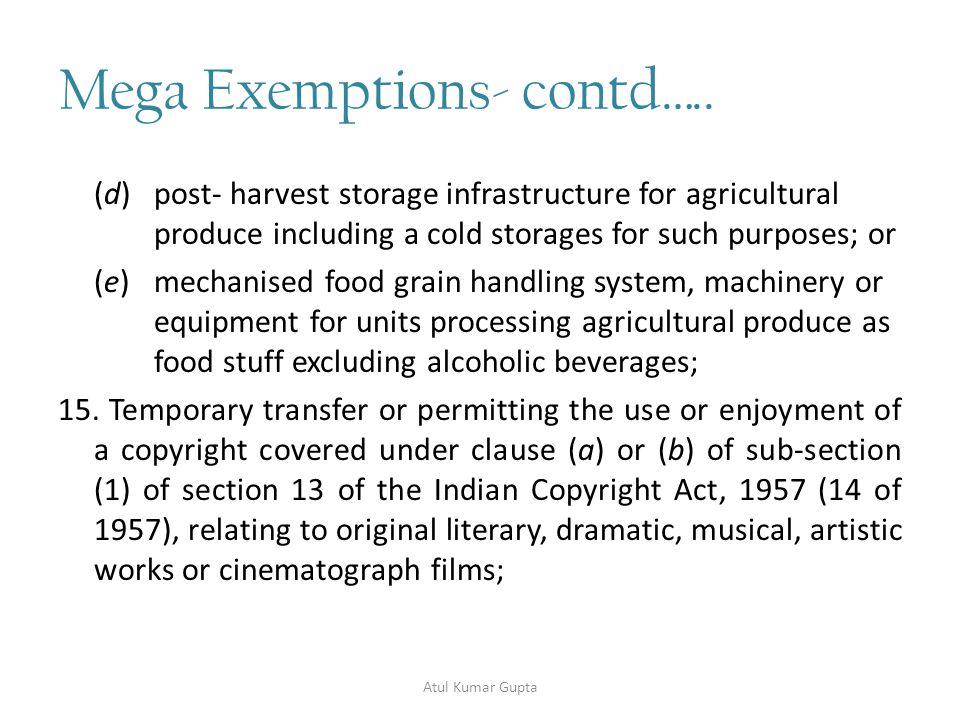 Mega Exemptions- contd…..16.