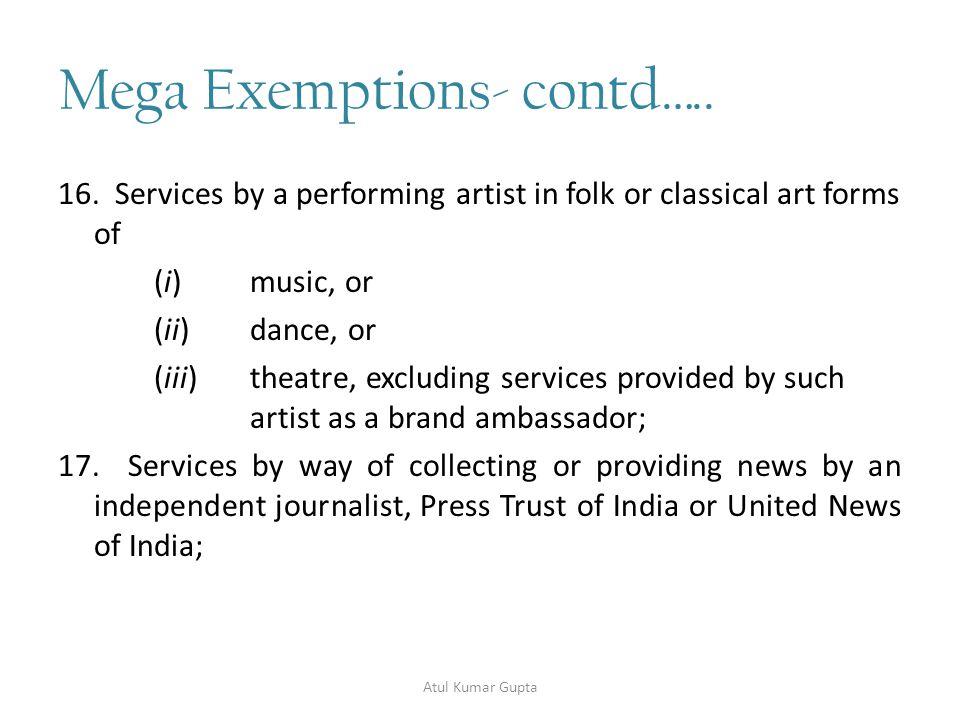 Mega Exemptions- contd…..18.