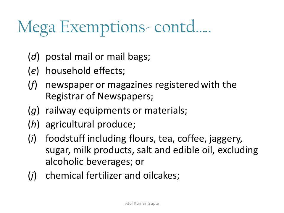 Mega Exemptions- contd…..21.
