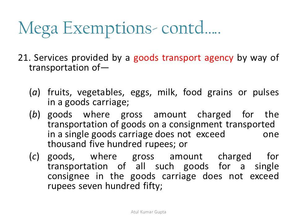 Mega Exemptions- contd…..22.