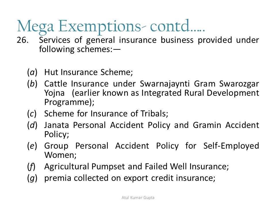 Mega Exemptions- contd…..26.