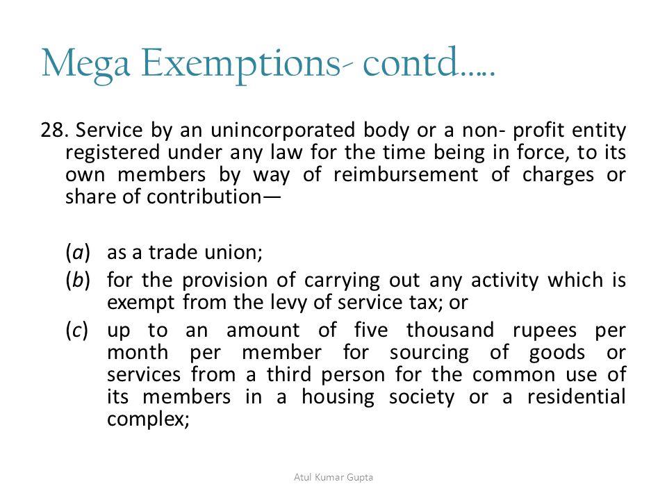 Mega Exemptions- contd…..29.