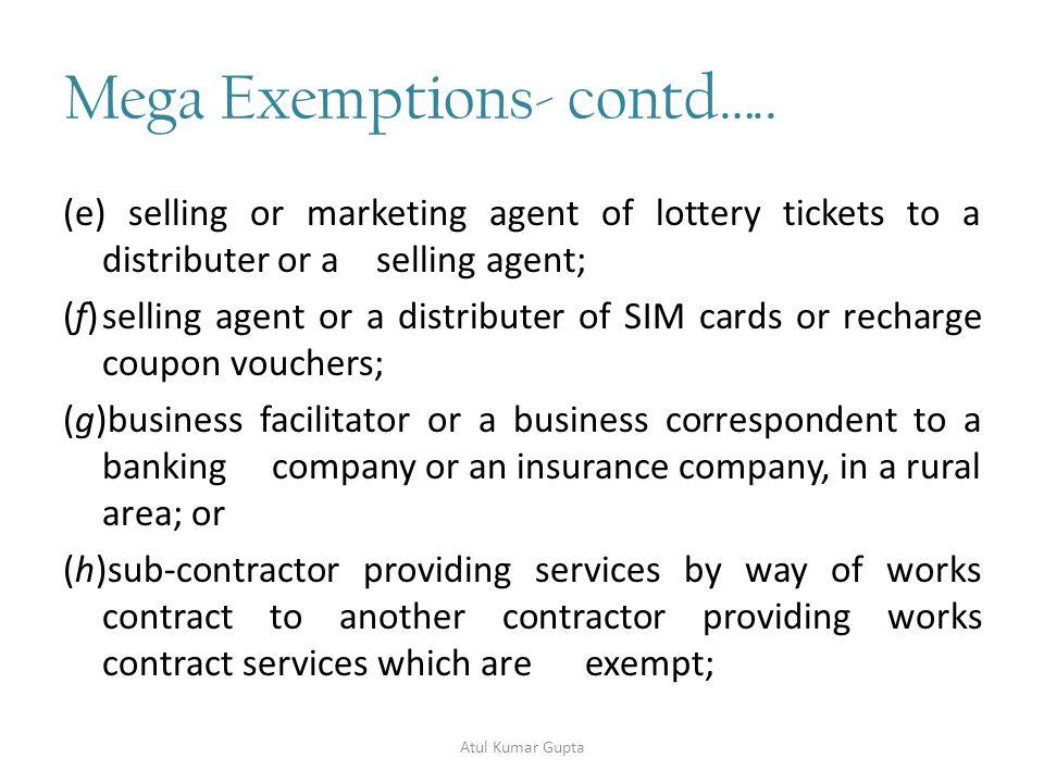 Mega Exemptions- contd…..30.
