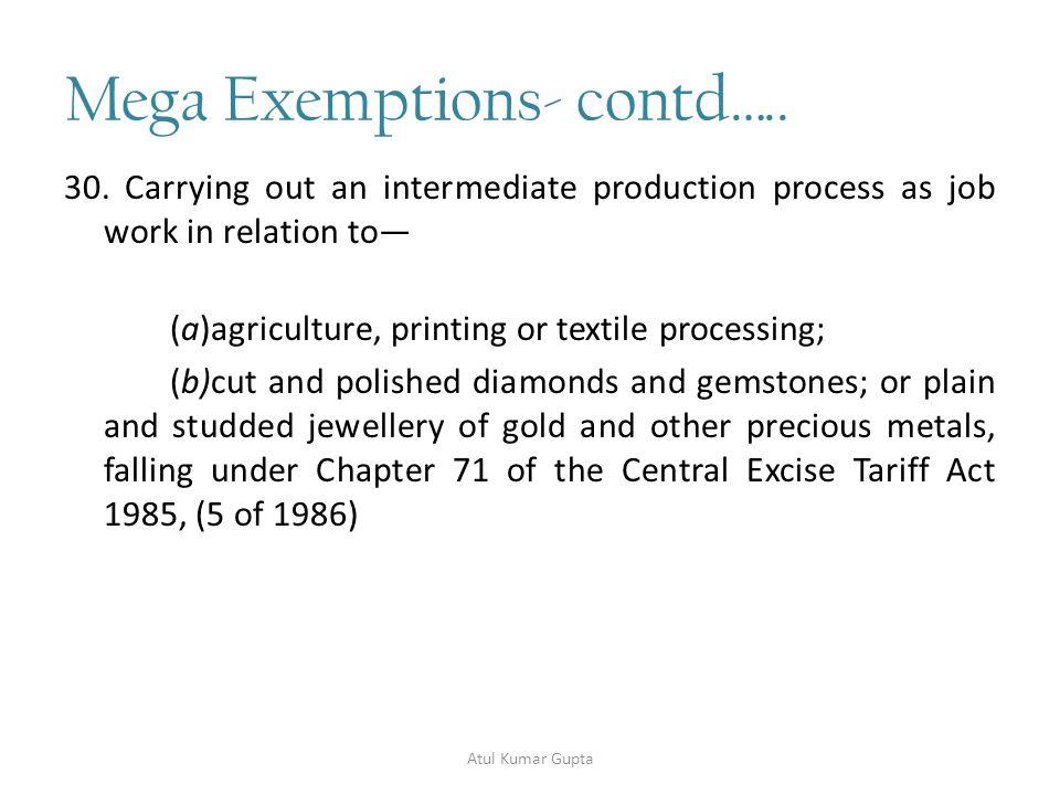 Mega Exemptions- contd…..